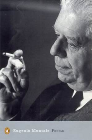 Montale In English: Poems by Eugenio Montale