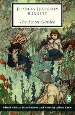 Penguin Classics: The Secret Garden by Frances Hodgson Burnett