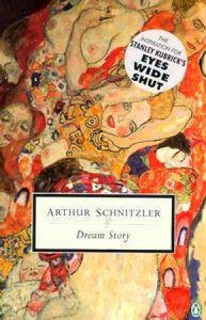 Penguin Modern Classics: Dream Story by Arthur Schnitzler