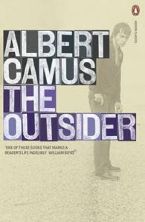 Penguin Modern Classics: The Outsider by Albert Camus