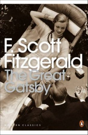 Penguin Modern Classics: The Great Gatsby by F Scott Fitzgerald