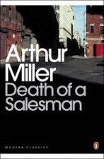 Penguin Modern Classics Death Of A Salesman Playscript