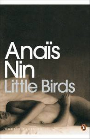 Penguin Modern Classics: Little Birds by Anais Nin