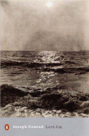 Penguin Modern Classics: Lord Jim: A Tale by Joseph Conrad