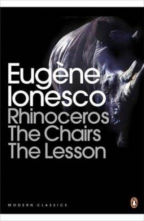 Penguin Classics: Three Plays by Eugene Ionesco