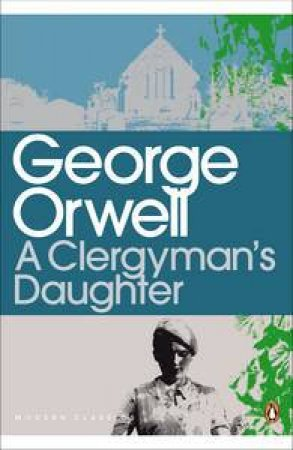 Penguin Classics: The Clergyman's Daughter