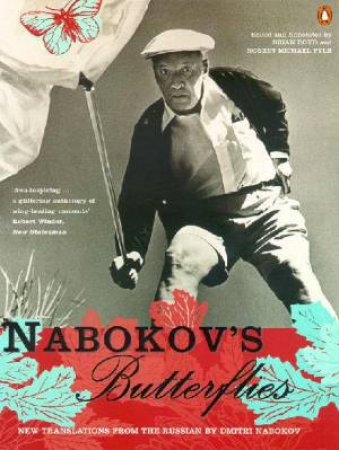 Nabokov's Butterflies: Unpublished And Uncollected Writings by Vladimir Nabokov