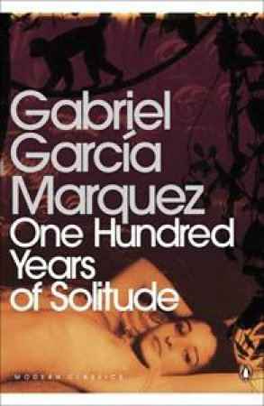 One Hundred Years Of Solitude by Gabriel G Marquez