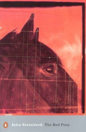 Penguin Classics: The Red Pony by John Steinbeck