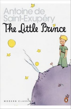 Penguin Modern Classics: The Little Prince & Letter To A Hostage by Antoine De Saint-Exupery