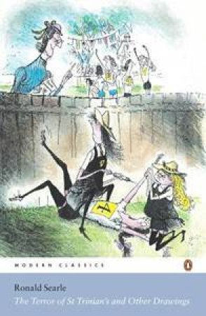 The Terror Of St Trinian's & Other Drawings by Ronald Searle