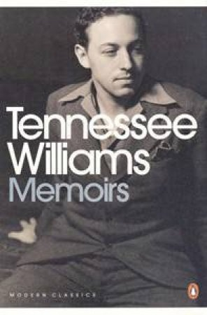 Penguin Modern Classics: Memoirs by Tennessee Williams