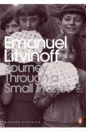 Journey Through a Small Planet by Emanuel Litvinoff