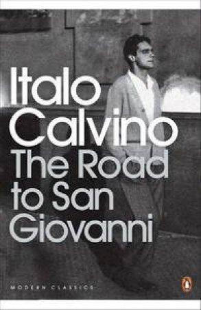 Road to San Giovanni by Italo Calvino