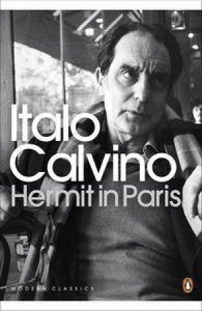 Hermit in Paris by Italo Calvino