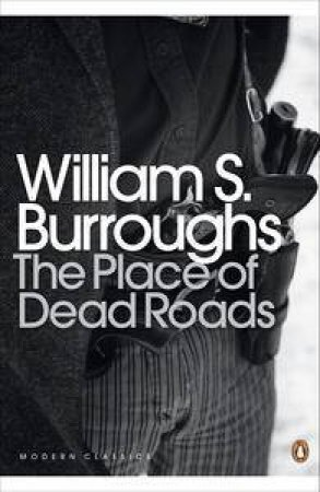 Penguin Modern Classics: The Place of Dead Roads