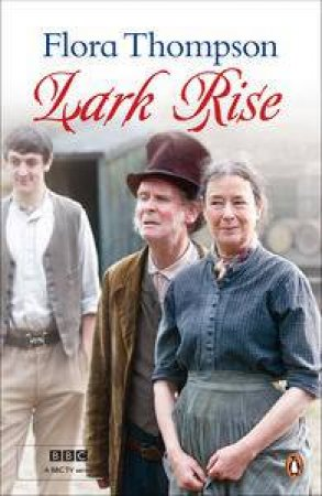 Lark Rise, TV Tie-In by Flora Thompson