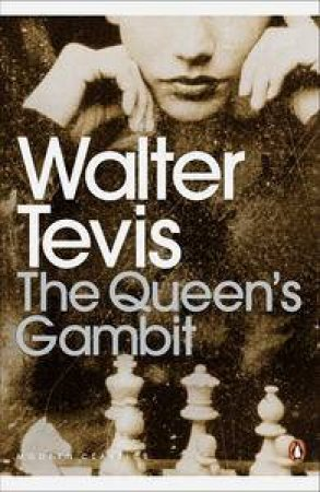 Queen's Gambit by Walter Tevis