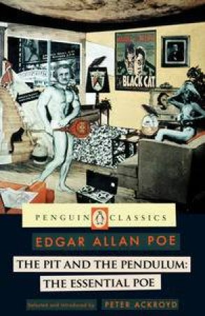 Pit and the Pendulum: The Essential Poe by Edgar Allen Poe