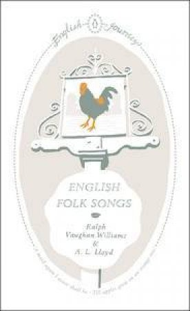 English Journeys: English Folk Songs by Ralph Vaughan & Lloyd A L Williams