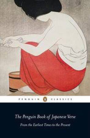 Penguin Classics: Penguin Book of Japanese Verse by Geoffrey Bownas