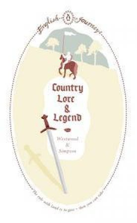 English Journeys: Country Lore and Legends by Westwood & Simpson