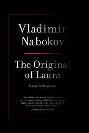 Original of Laura: (Dying is Fun) A Novel in Fragments by Vladimir Nabokov