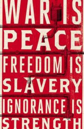 Nineteen Eighty-Four: Anniversary Ed by George Orwell