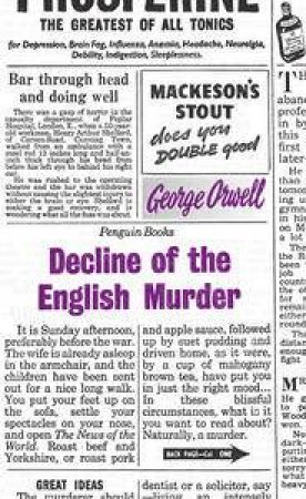 Penguin Great Ideas: Decline of the English Murder by George Orwell