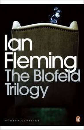 Modern Classics: The Blofeld Trilogy by Ian Fleming