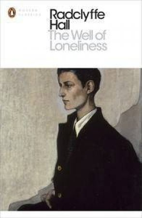 Penguin Modern Classics: The Well of Loneliness by Radclyffe Hall