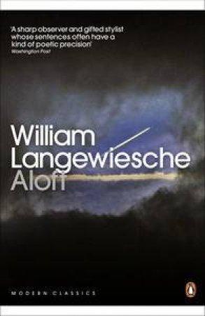 Modern Classics: Aloft by William Langewiesche