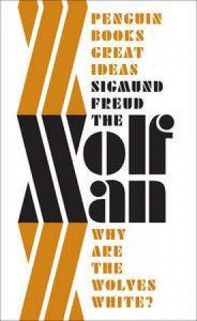 The 'Wolfman' by Sigmund Freud
