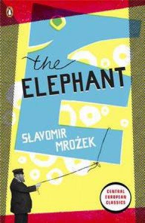 The Elephant by Slavomir Mrozek