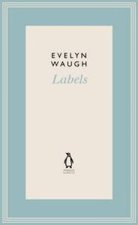 Labels by Evelyn Waugh