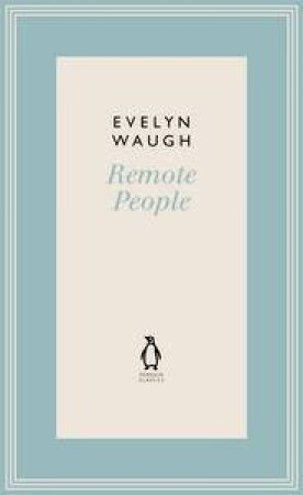 Remote People by Evelyn Waugh