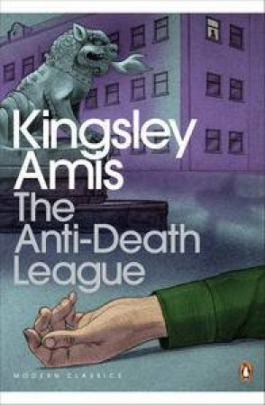 The Anti-Death League by Kingsley Amis