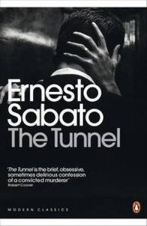 The Tunnel by Ernesto Sabato