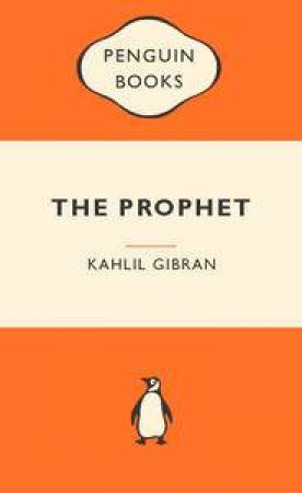 Popular Penguins: The Prophet by Kahlil Gibran