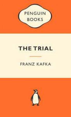Popular Penguins: The Trial by Franz Kafka