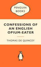 Popular Penguins Confessions of an English Opium Eater