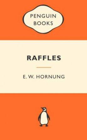 Popular Penguins: Raffles by Ernest William Hornung