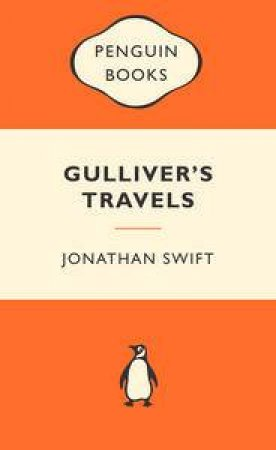 Popular Penguins: Gulliver's Travels by Jonathan Swift