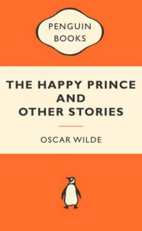 Popular Penguins: Happy Prince and Other Stories
