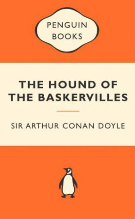 Popular Penguins: The Hound of the Baskervilles by Arthur Conan Doyle