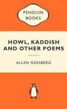 Popular Penguins: Howl, Kaddish and Other Poems by Allen Ginsberg