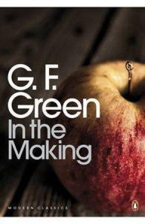 In the Making by G F Green