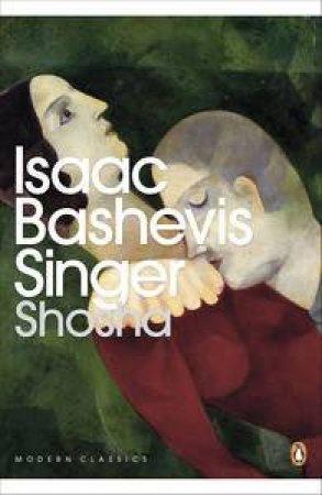 Shosha by Bashevis Isaac Singer