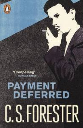 Payment Deferred by C.S Forester