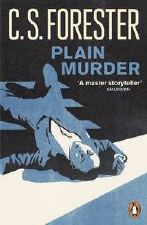 Plain Murder by C.S Forester